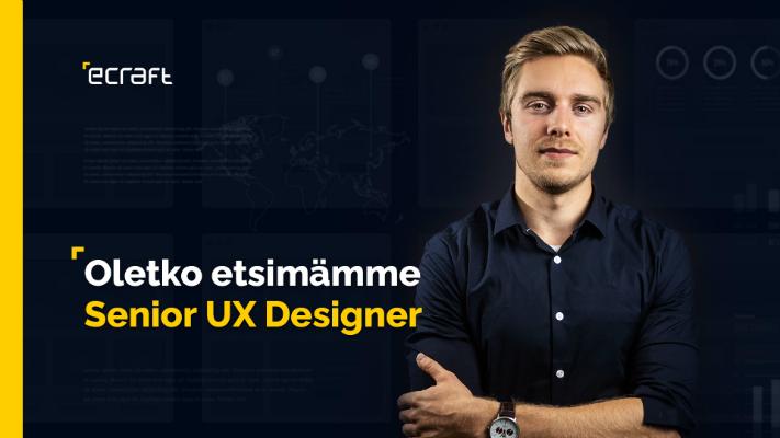 eCraft Oy Ab - Senior UX Designer